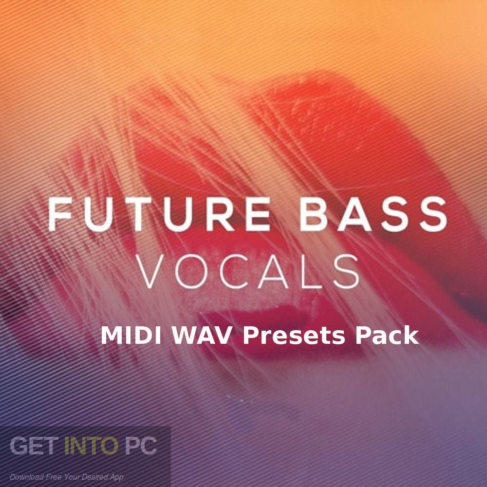 Future Bass MIDI WAV Presets Pack Free Download - GetIntoPC.com