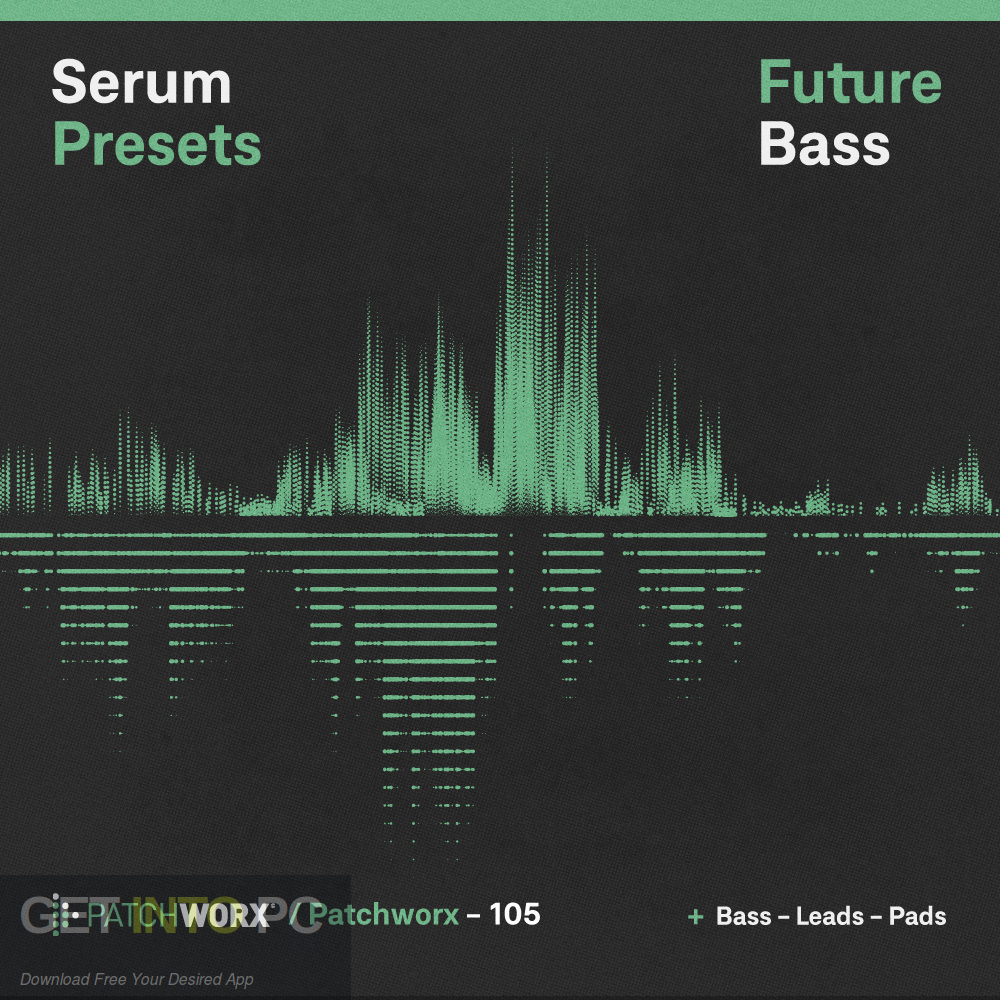 Future Bass MIDI WAV Presets Pack Latest Version Download-GetintoPC.com