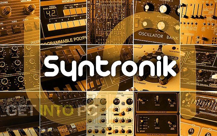 IK Multimedia Syntronik VST Free Download - GetintoPC.com