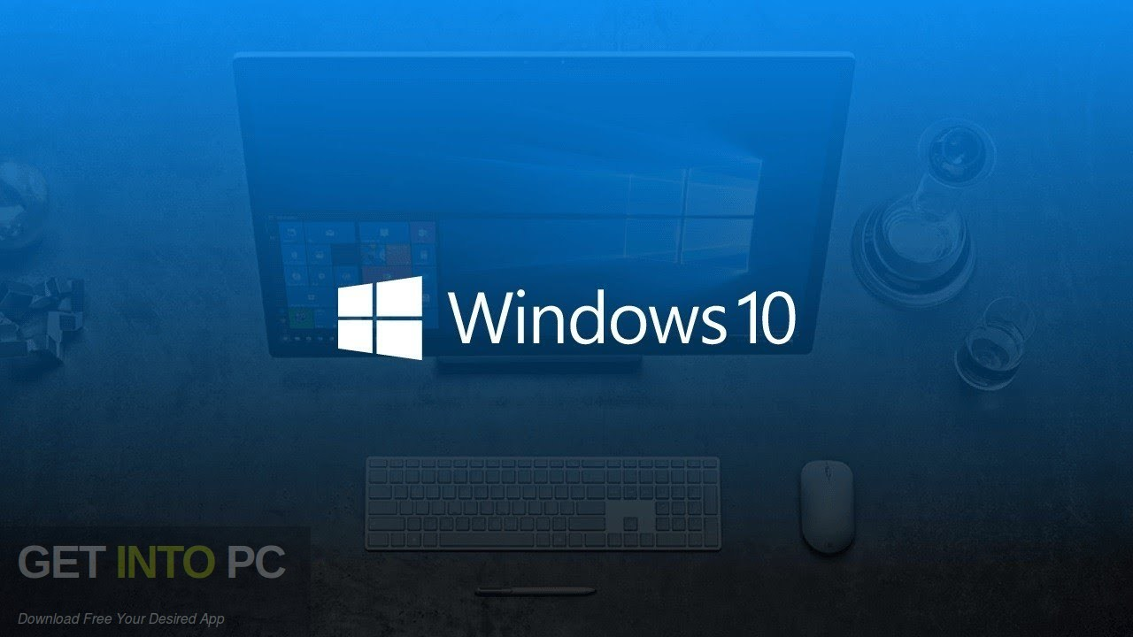 Windows 10 AIO RS5 February 2019 Free Download - GetIntoPC.com