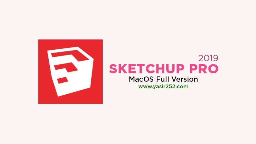 Download SketchUp Pro 2019 Full Version