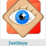 FastStone Image Viewer 7.0 + Portable [Latest]