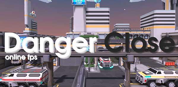 Danger Close - FPS Mod Online