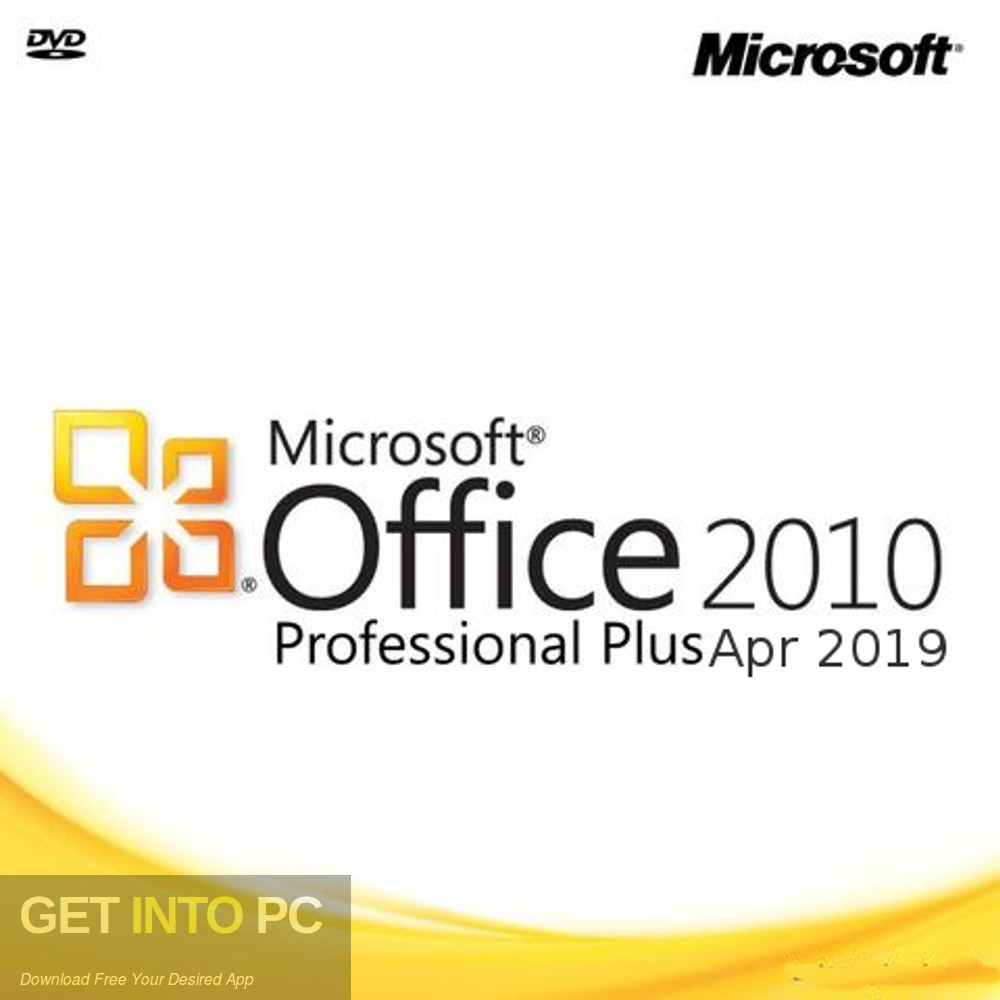 Office 2010 Professional Plus, April 2019. Download for free - GetintoPC.com