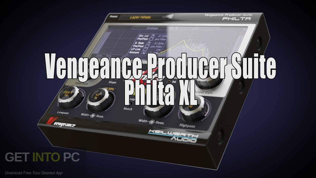 Vengeance Producer Suite: Philta XL (version for CM) Free Download - GetintoPC.com