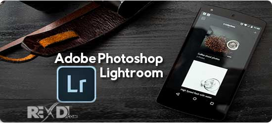 Adobe Photoshop Lightroom Mobile