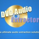DVD Audio Extractor 8.0.0 + Portable [Latest]