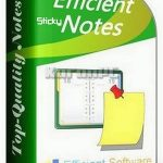 Efficient Sticky Notes Pro 5.60 Build 547 + Portable