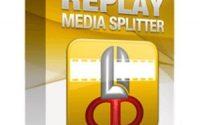 Replay Media Splitter 3.0.1905.13 + Portable