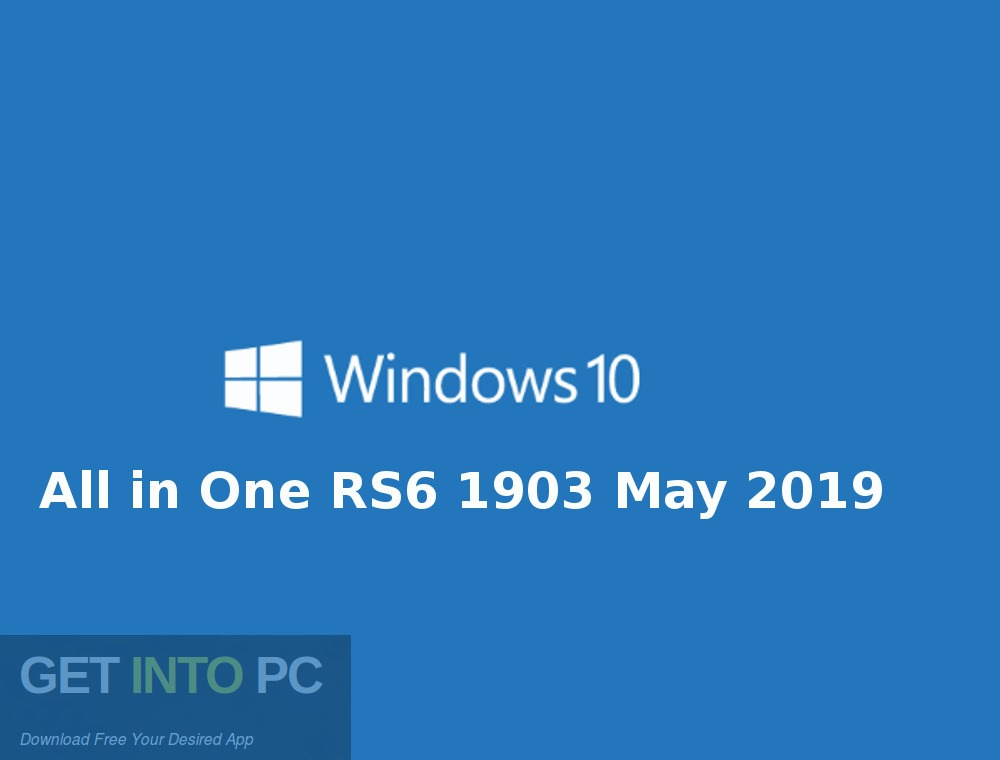 Windows 10 All in One RS6 1903 May 2019 Download for Free-GetintoPC.com