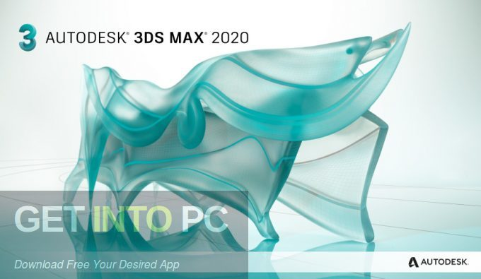 Autodesk 3ds Max 2020 Free Download - GetintoPC.com