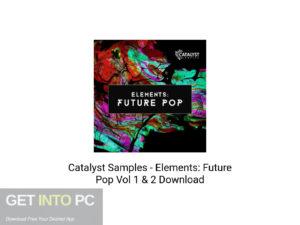 Catsalyst-Samples-Elements-Future-Pop-t-1 - & - 2-Offline-Installer-Download-GetintoPC.com