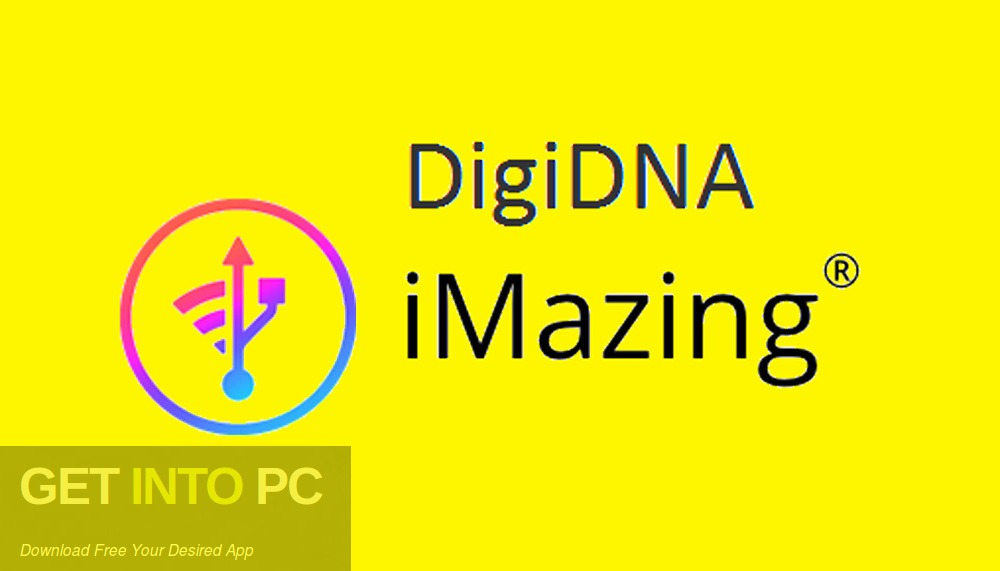 IMazing 2019 DigiDNA Free Download - GetIntoPC.com