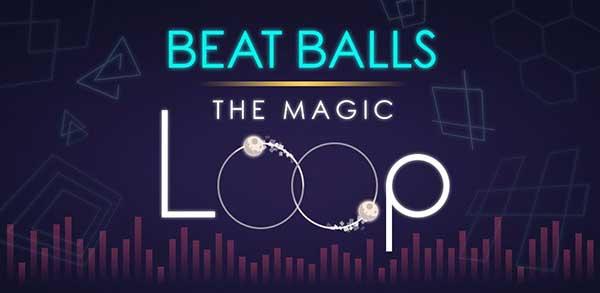 Beat Balls: Magic Loop Mod