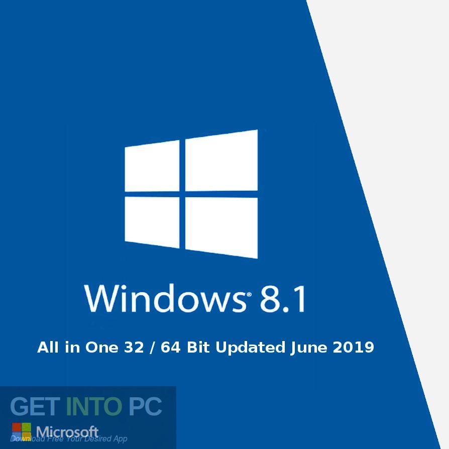 Windows 8.1 AlI in one 32 64-bit version updated in June 2019. Download-GetintoPC.com