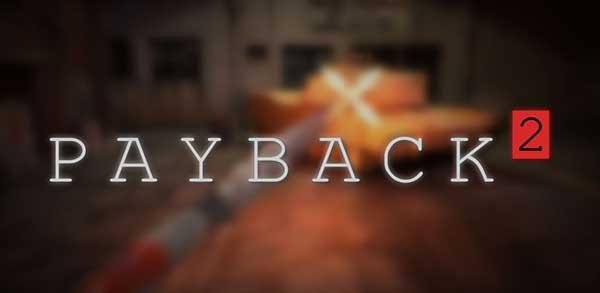 Payback 2 Mod