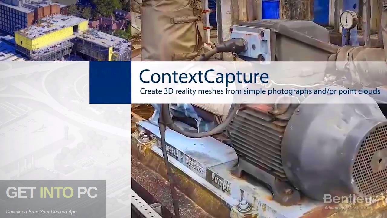 Bentley ContextCapture Center Free Download - GetintoPC.com